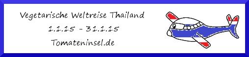 Vegetarische Weltreise - Thailand